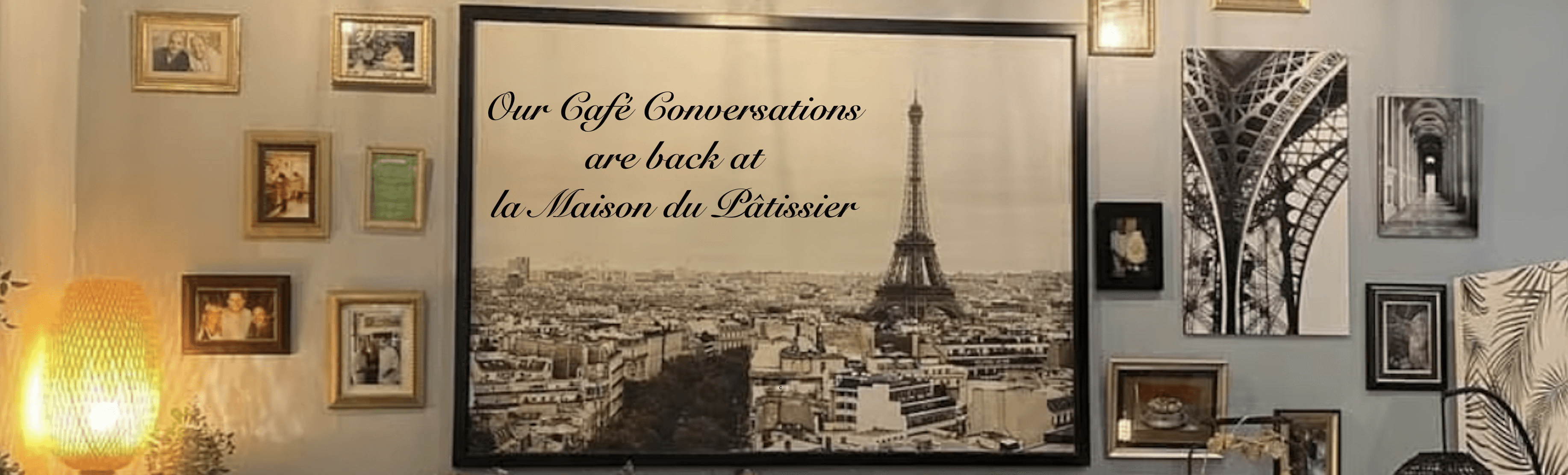 Cafe Conversations are back à la Maison du Pâtissier